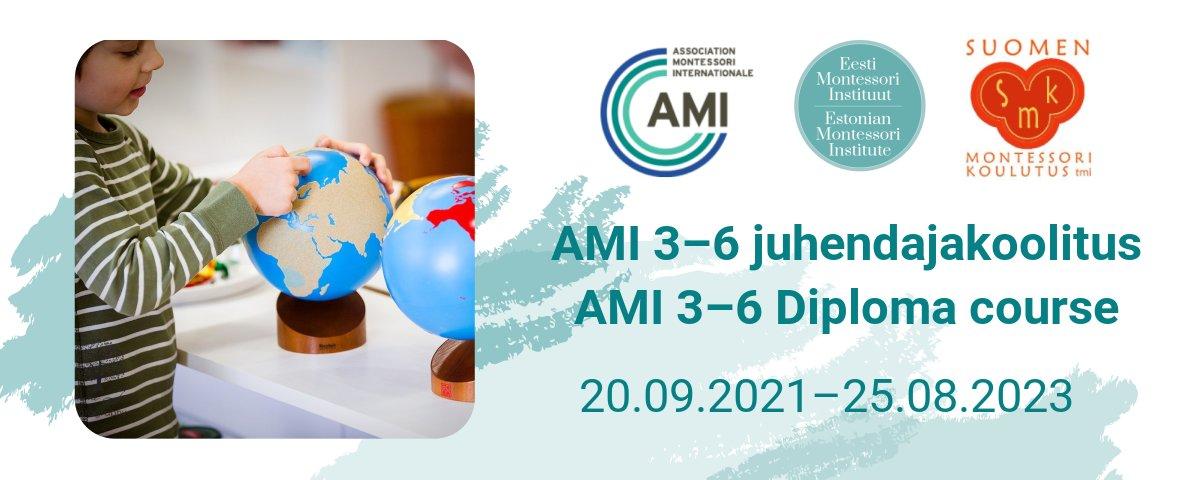Eesti Montessori Instituut, AMI 3-6 juhendajakoolitus